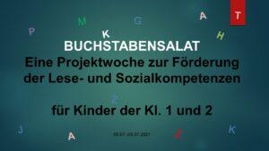 """""""Buchstabensalat"""" – Eine Projektwoche zur Förderung der Lese- und Sozialkompetenzen"""
